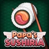 Papa's Sushiria Play