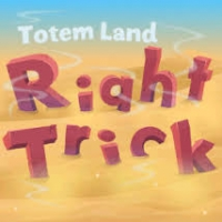 Right Trick Totemland